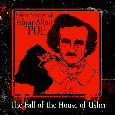 The Fall of the House of Usher Audiobook, by Edgar Allan Poe