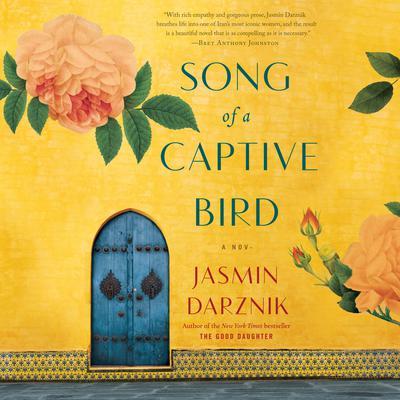 Song of a Captive Bird: A Novel Audiobook, by Jasmin Darznik