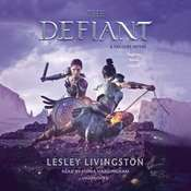 The Defiant Audiobook, by Lesley Livingston