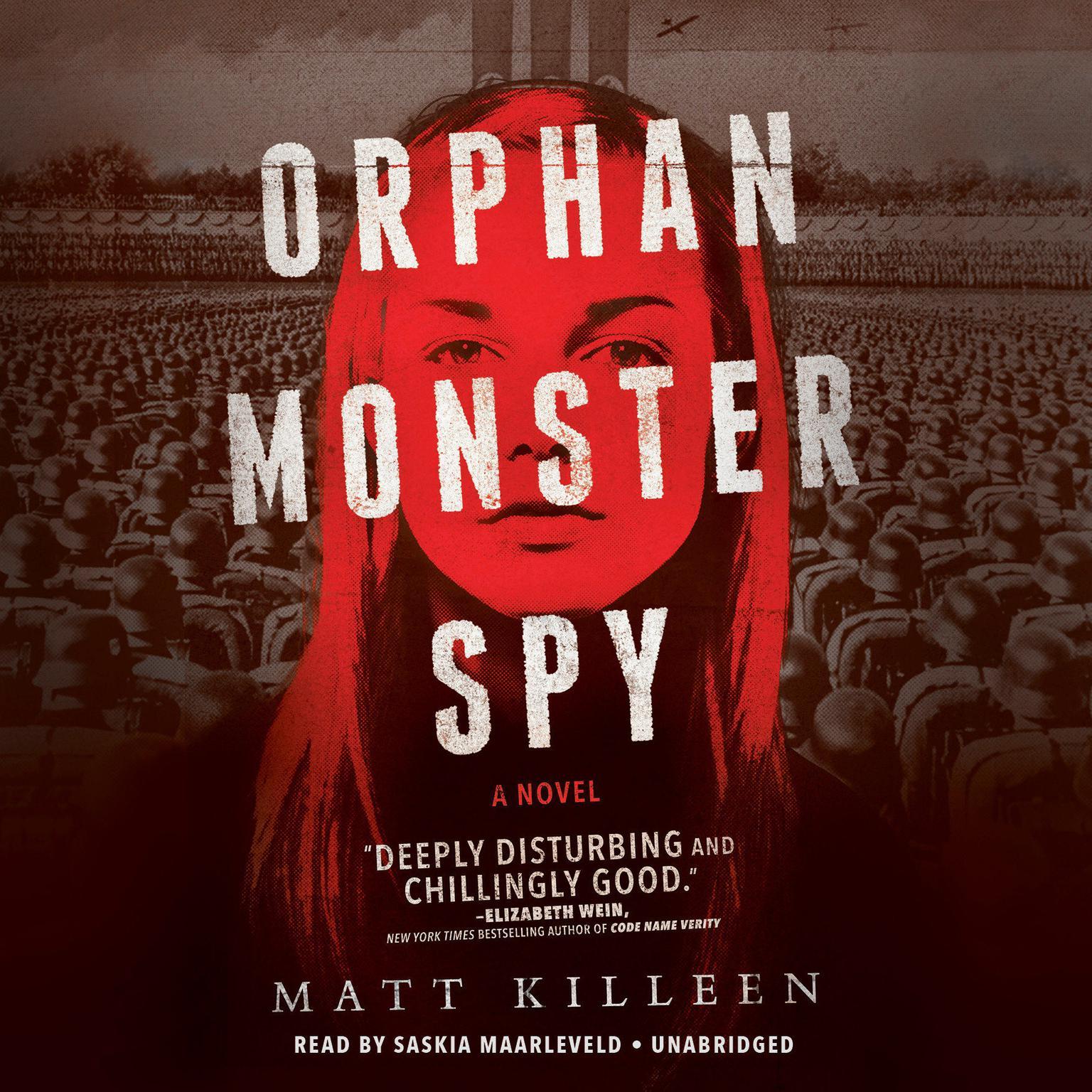 Orphan Monster Spy Audiobook, by Matt Killeen