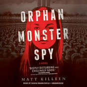 Orphan Monster Spy Audiobook, by Matt Killeen