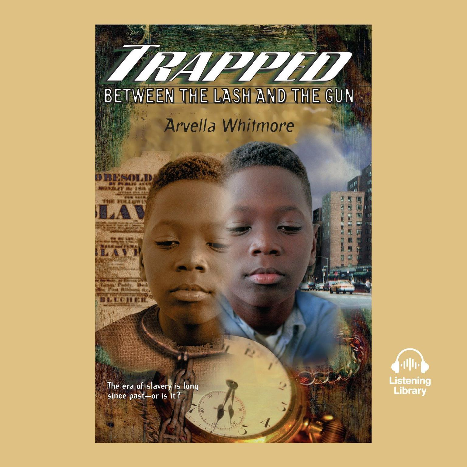 Trapped Between the Lash and the Gun Audiobook, by Arvella Whitmore
