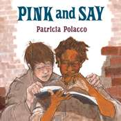 Pink and Say Audiobook, by Patricia Polacco