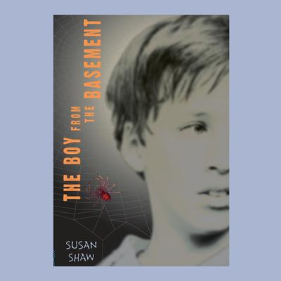 The Boy From the Basement Audiobook, by Susan Shaw