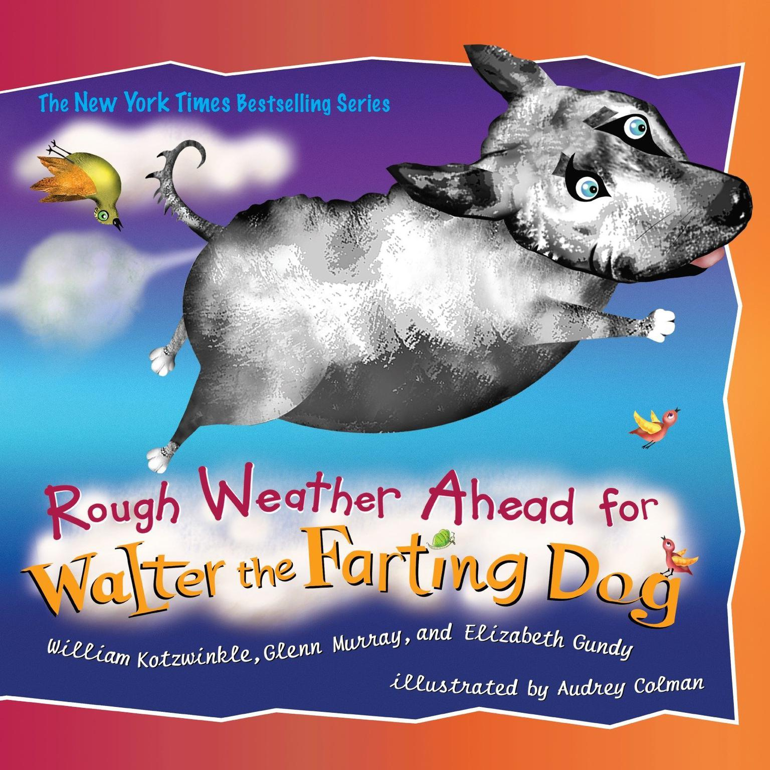 Rough Weather Ahead for Walter the Farting Dog Audiobook, by William Kotzwinkle