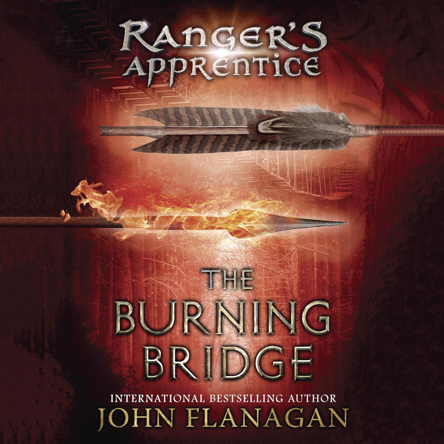 The Burning Bridge: Book Two Audiobook, by John A. Flanagan