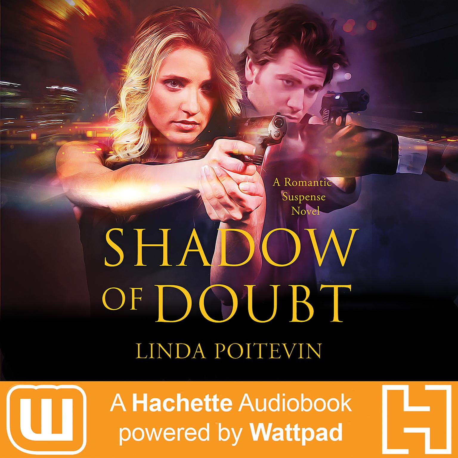 Printable Shadow of Doubt: A Hachette Audiobook powered by Wattpad Production Audiobook Cover Art