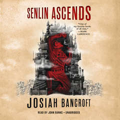 Senlin Ascends Audiobook, by Josiah Bancroft