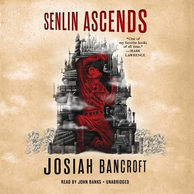 Senlin Ascends Audiobook, by Josiah Bancroft