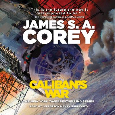 Calibans War Audiobook, by James S. A. Corey