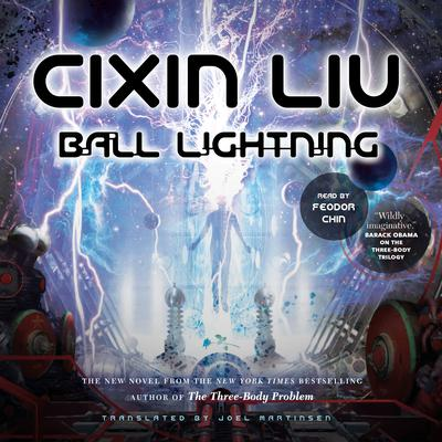 Ball Lightning Audiobook, by Cixin Liu