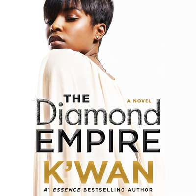 The Diamond Empire: A Novel Audiobook, by , K'wan