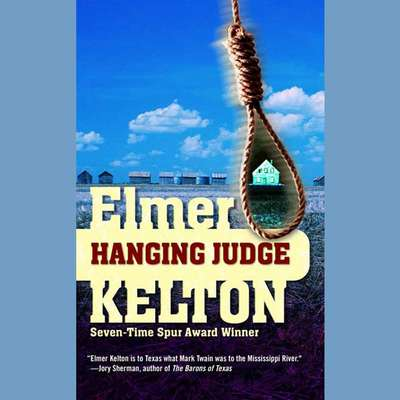 Hanging Judge Audiobook, by Elmer Kelton