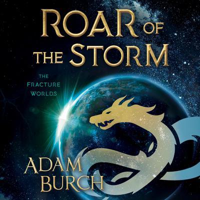 Roar of the Storm Audiobook, by Adam Burch
