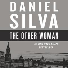 The Other Woman: A Novel Audiobook, by Daniel Silva