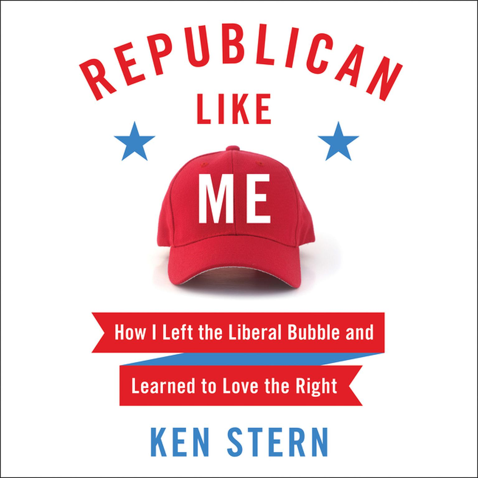Printable Republican like Me: How I Left the Liberal Bubble and Learned to Love the Right Audiobook Cover Art