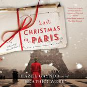 Last Christmas in Paris: A Novel of World War I Audiobook, by Hazel Gaynor