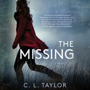 The Missing: A Novel Audiobook, by C. L. Taylor