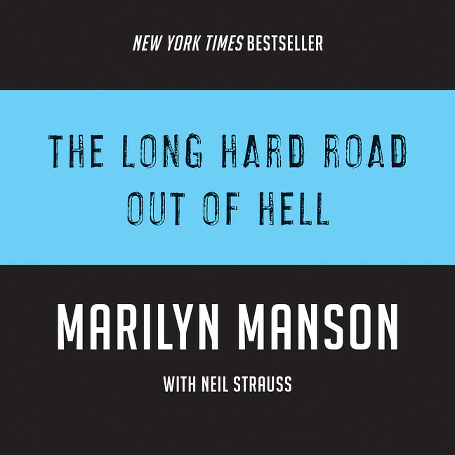 The Long Hard Road Out of Hell Audiobook, by Marilyn Manson