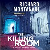 The Killing Room: A Balzano & Byrne Novel Audiobook, by Richard Montanari