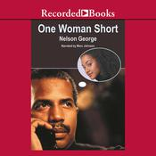 One Woman Short Audiobook, by Nelson George