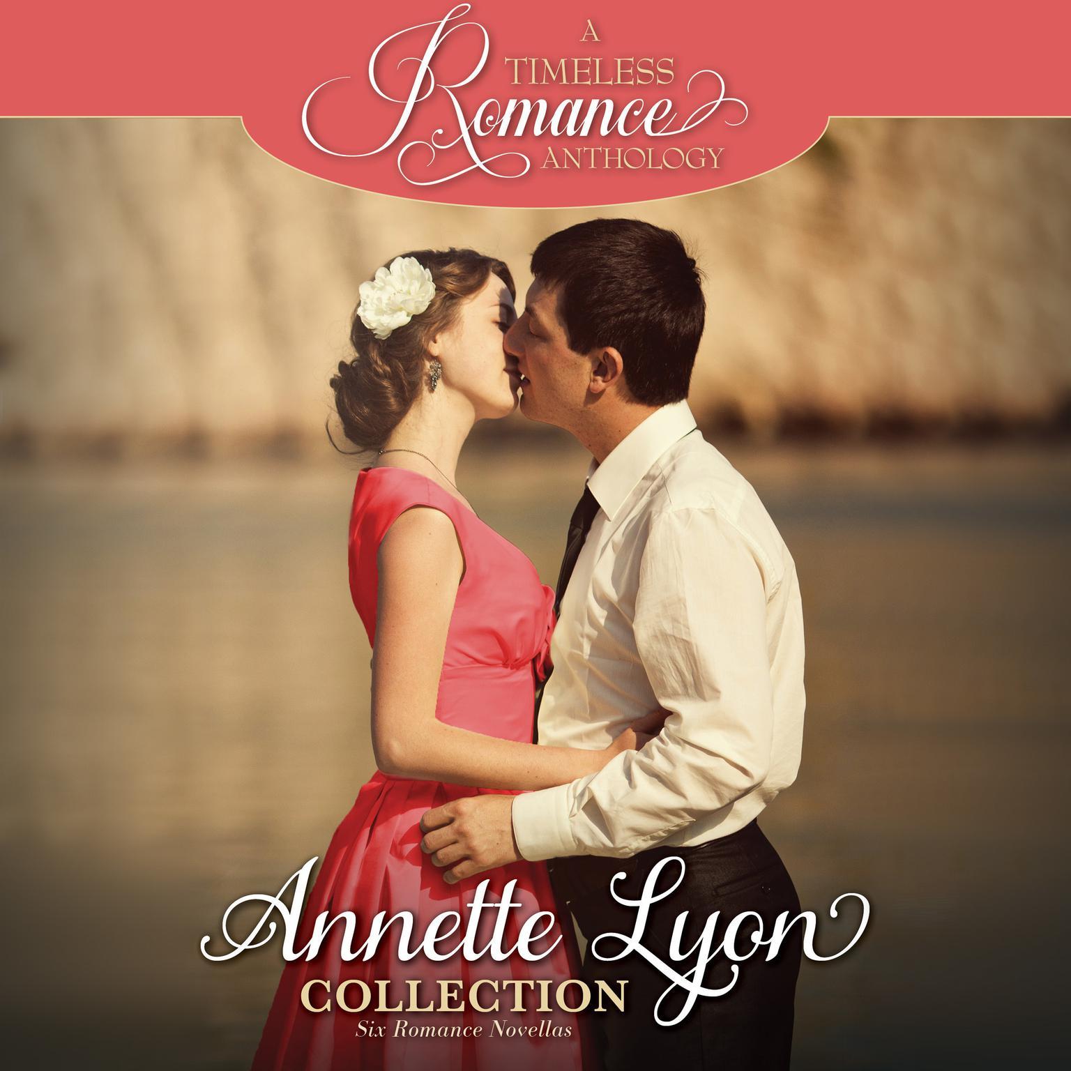Annette Lyon Collection: Six Romance Novellas Audiobook, by Annette Lyon