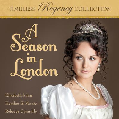 A Season in London Audiobook, by Heather B. Moore