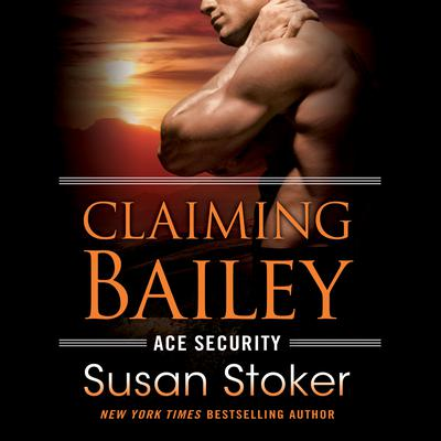 Claiming Bailey Audiobook, by Susan Stoker