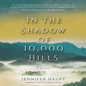 In the Shadow of 10,000 Hills: A Novel Audiobook, by Jennifer Haupt
