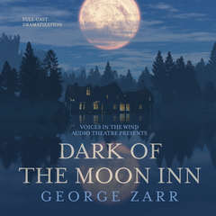 Dark of the Moon Inn Audiobook, by