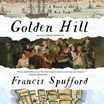 Golden Hill: A Novel of Old New York Audiobook, by