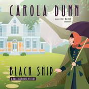Black Ship: A Daisy Dalrymple Mystery Audiobook, by Carola Dunn