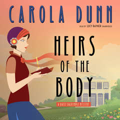 Heirs of the Body: A Daisy Dalrymple Mystery Audiobook, by Carola Dunn