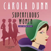 Superfluous Women: A Daisy Dalrymple Mystery Audiobook, by Carola Dunn|