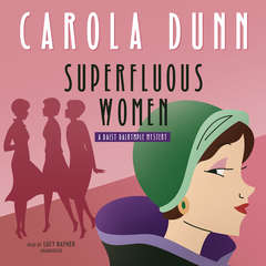 Superfluous Women: A Daisy Dalrymple Mystery Audiobook, by Carola Dunn