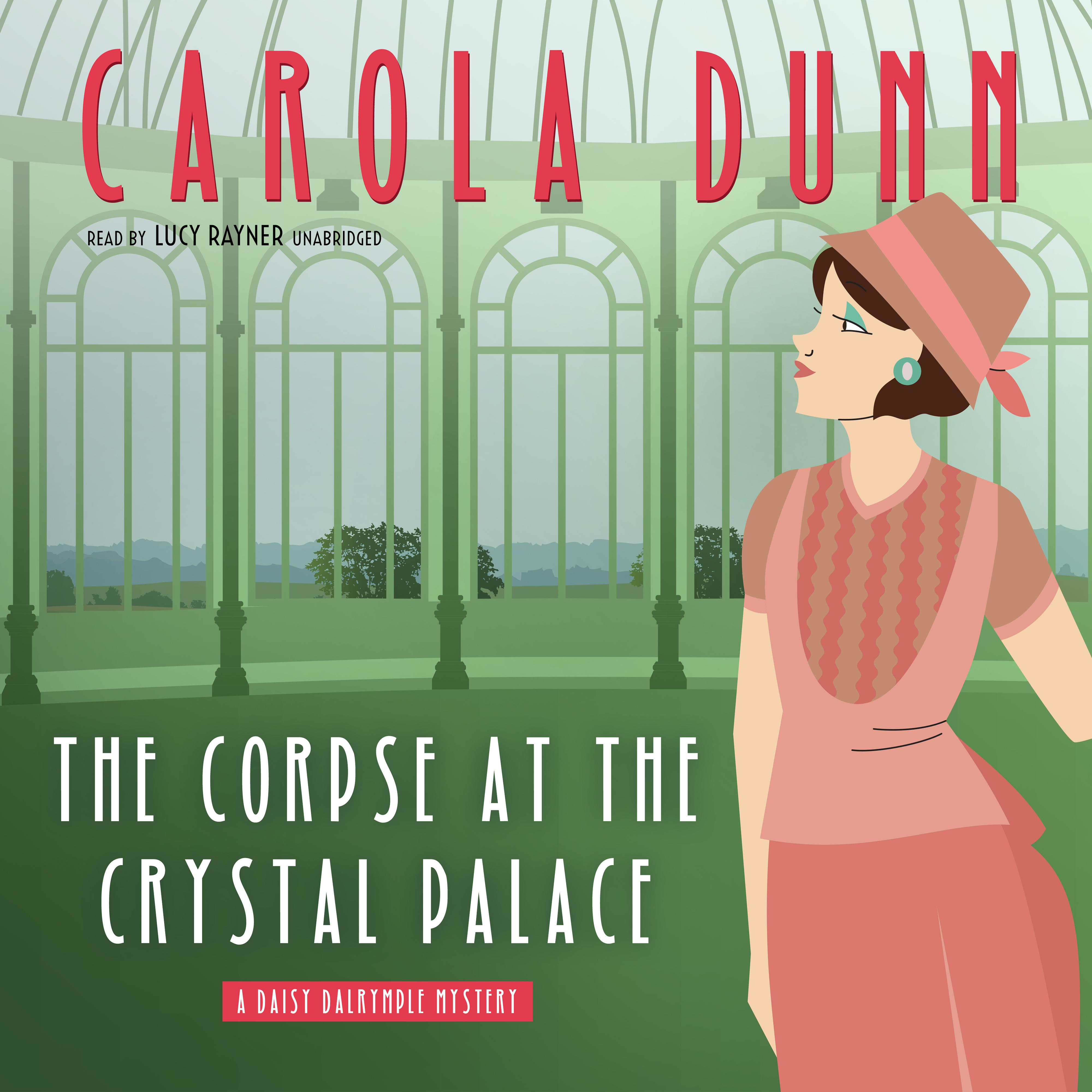 Printable The Corpse at the Crystal Palace : A Daisy Dalrymple Mystery Audiobook Cover Art
