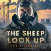 The Sheep Look Up Audiobook, by John Brunner