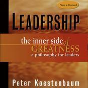 Leadership: The Inner Side of Greatness Audiobook, by Peter Koestenbaum