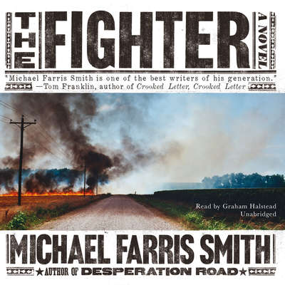 The Fighter Audiobook, by Michael Farris Smith