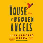 The House of Broken Angels Audiobook, by Luís Alberto Urrea
