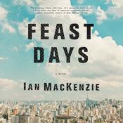 Feast Days Audiobook, by Ian MacKenzie|Robert Ian Mackenzie|