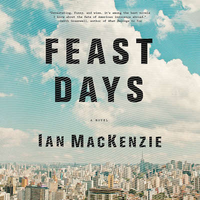 Feast Days Audiobook, by Ian MacKenzie