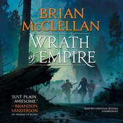 Wrath of Empire Audiobook, by Brian McClellan