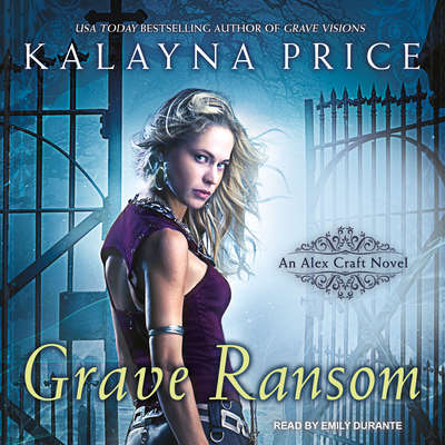 Grave Ransom Audiobook, by Kalayna Price