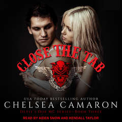 Close the Tab Audiobook, by Chelsea Camaron