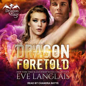 Dragon Foretold Audiobook, by Eve Langlais