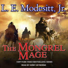 The Mongrel Mage Audiobook, by L. E. Modesitt
