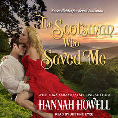 The Scotsman Who Saved Me Audiobook, by Hannah Howell