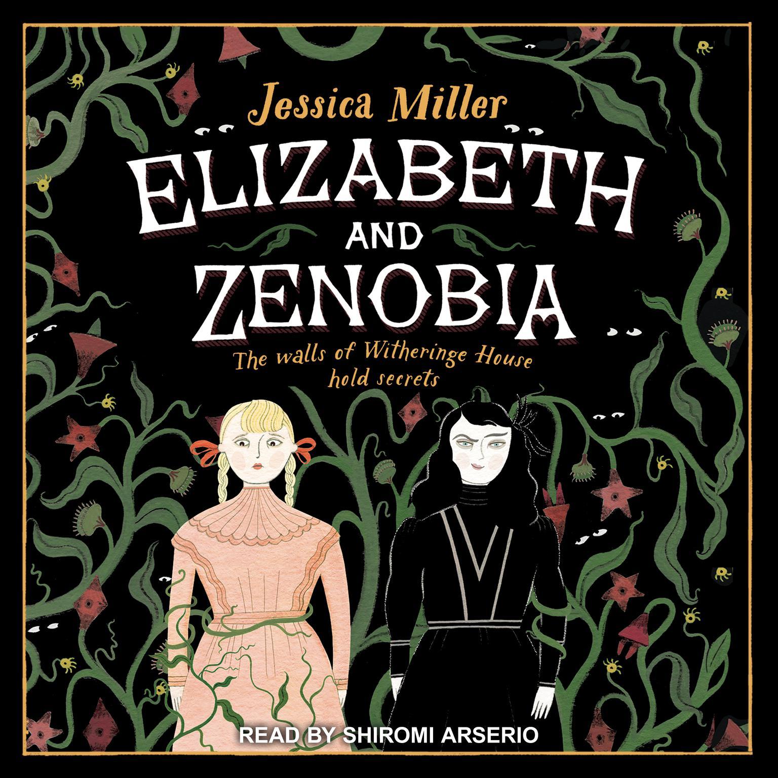 Elizabeth and Zenobia Audiobook, by Jessica Miller