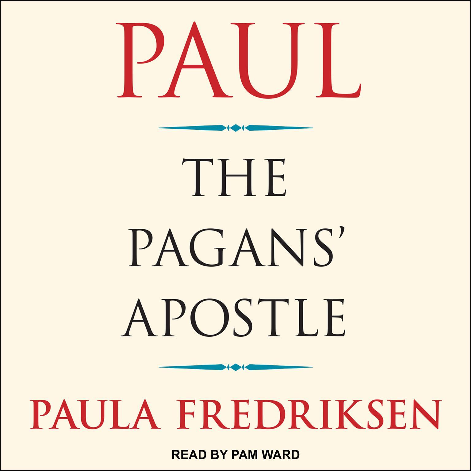 Paul: The Pagans Apostle Audiobook, by Paula Fredriksen